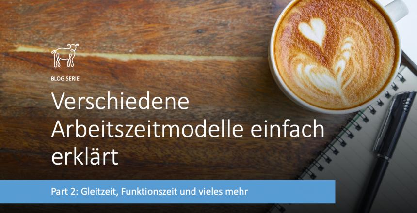 V2_Blog Serie_Gleitzeit_Teilzeit_Dienstmodelle